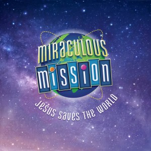 VBS 2019 Miraculous Mission